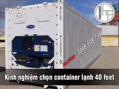 Kinh nghiệm chọn container lạnh 40 feet