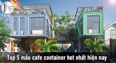 Top 5 mẫu cafe container hot nhất hiện nay