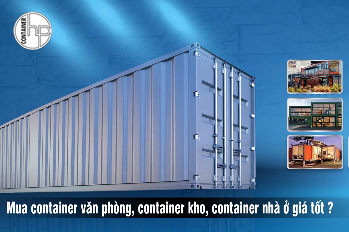 Mua bán container văn phòng giá rẻ các loại tại Hưng Phát Container
